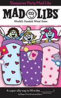 Sleepover Party (Mad Libs Series)