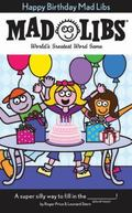 Happy Birthday Mad Libs (Mad Libs Series)