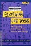 Stepliving for Teens: Getting along with Stepparents and Siblings