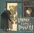 Vampire Is Coming to Dinner! : 10 Rules to Follow