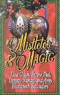 Mistletoe & Magic