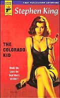 Colorado Kid Would She Learn the Dead Man's Secret?