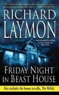 Friday Night in Beast House: Includes the Bonus Novella the Wilds