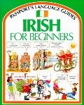 Irish for Beginners (Passport's Languages for Beginners Series)