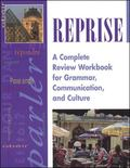 Reprise A Complete Review Workbook for Grammar, Communications, and Culture