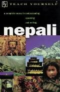 Teach Yourself Nepali: A Complete Course in Understanding, Speaking and Writing (Teach Yours...