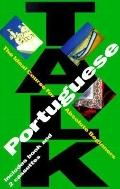 Talk Portuguese The Ideal Course for Absolute Beginners