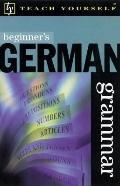Teach Yourself Beginner's German Grammar