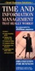 Time and Information Management That Really Works! Organization for the '90s