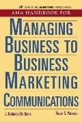 Ama Handbook for Managing Business to Business Marketing Communications