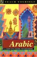 Teach Yourself Arabic Complete - Teach Yourself Publishing - Paperback