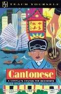 Cantonese A Complete Course for Beginners