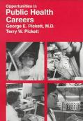Opportunities in Public Health Careers