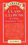 Careers for Class Clowns & Other Engaging Types