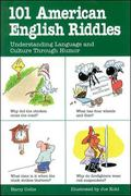 101 American English Riddles Understanding Language and Culture Through Humor