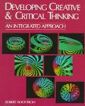Developing Creative and Critical Thinking An Integrated Approach