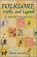 Folklore, Myths, and Legends A World Perspective