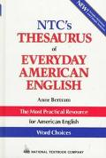 NTC Thesaurus of Everyday American English
