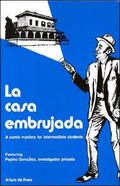 LA Casa Embrujada A Comic Mystery for Intermediate Students