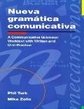 Nueva Gramatica Comunicativa A Communicative Grammar Worktext With Written and Oral Practice