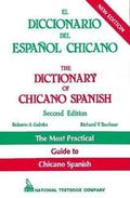 Dictionary of Chicano Spanish / El Diccionario Del Espanol Chicano