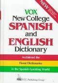 Vox New College Spanish and English Dictionary English-Spanish/Spanish-English