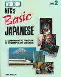 Ntc's Basic Japanese A Communicative Program in Contemporary Japanese  Level 2