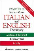 Zanichelli Super-Mini Italian and English Dictionary English-Italian, Italian-English Dictio...