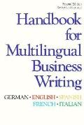 Handbook for Multilingual Business Writing: German, English, Spanish, French, Italian
