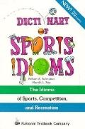 Dictionary of Sports Idioms - Robert S. Palmatier - Paperback