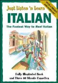Just Listen 'N Learn Italian The Basic Course for Succeeding in Italian and Communicating Wi...