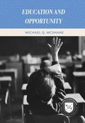 Education and Opportunity