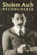 Sholem Asch Reconsidered
