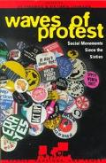 Waves of Protest Social Movements Since the Sixties