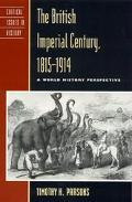 British Imperial Century, 1815-1914 A World History Perspective