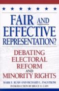 Fair and Effective Representation? Debating Electoral Reform and Minority Rights
