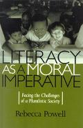 Literacy As a Moral Imperative Facing the Challenges of a Pluralistic Society