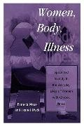 Women, Body, Illness Space and Identity in the Everyday Lives of Women With Chronic Illness