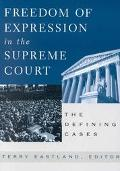 Freedom of Expression in the Supreme Court The Defining Cases