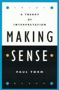 Making Sense A Theory of Interpretation