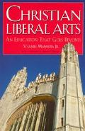 Christian Liberal Arts An Education That Goes Beyond