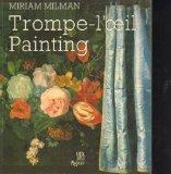 Trompe L'oeil Painting: The Illusion of Reality