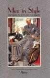 Men in Style: The Golden Age of Fashion from Esquire - Woody Hochswender - Hardcover