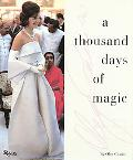 Thousand Days of Magic Dressing Jackie Kennedy for the White House