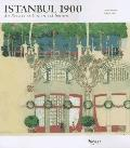 Istanbul, 1900: Art-Nouveau Architecture and Interiors, Vol. 1
