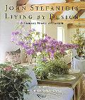 Living by Design Ideas for Interiors & Gardens