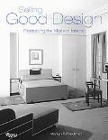 Selling Good Design Promoting the Early Modern Interior