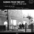 Scenes from the City Filmmaking in New York 1966-2006
