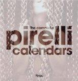 Pirelli Calendar The Complete Works, 1964-2007