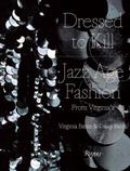 Dressed to Kill : Virginia's Jazz Age Fashion